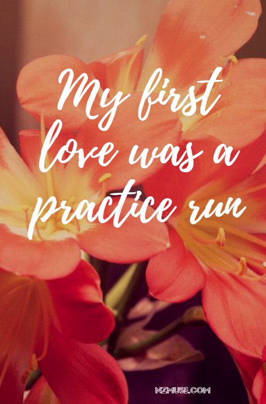 My first love was a practice run