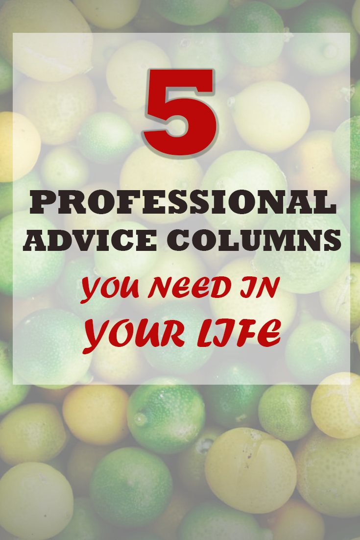 5 advice columns you should be reading
