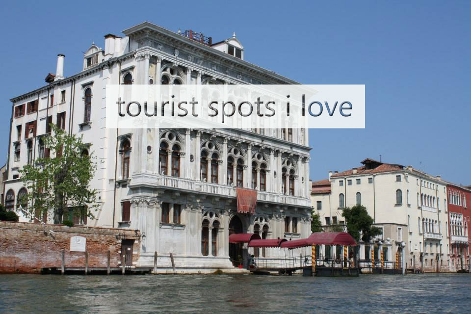 tourist spots i love - in defence of touristy spots