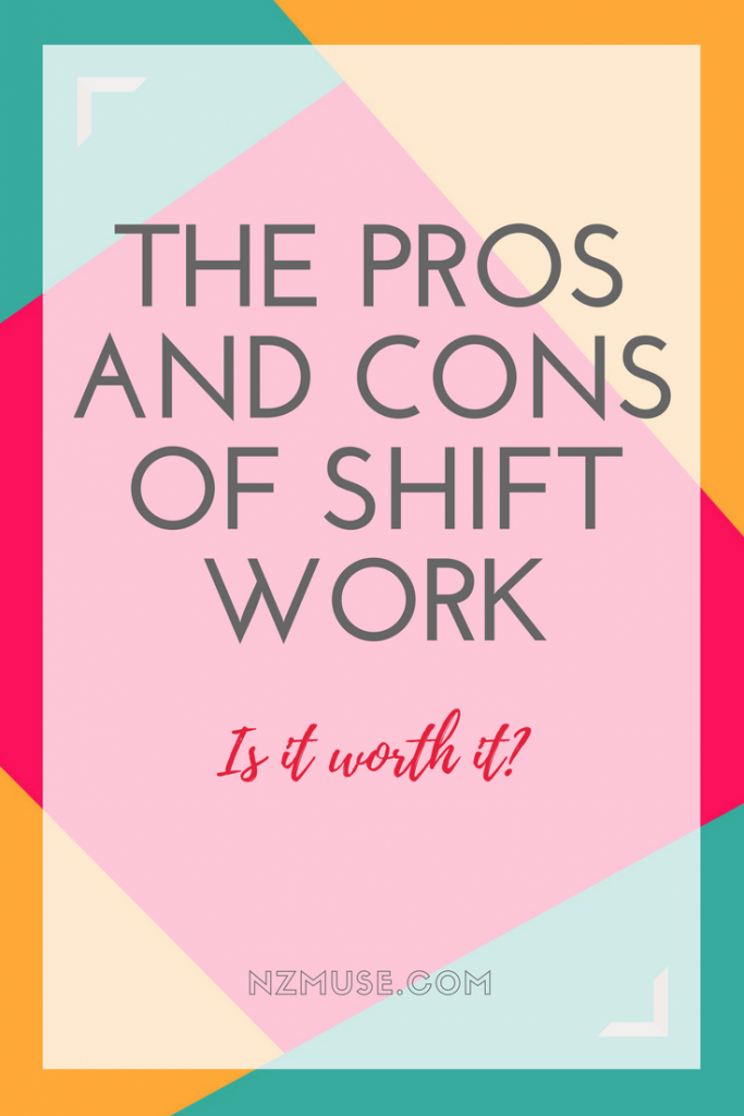 The pros and cons of shift work