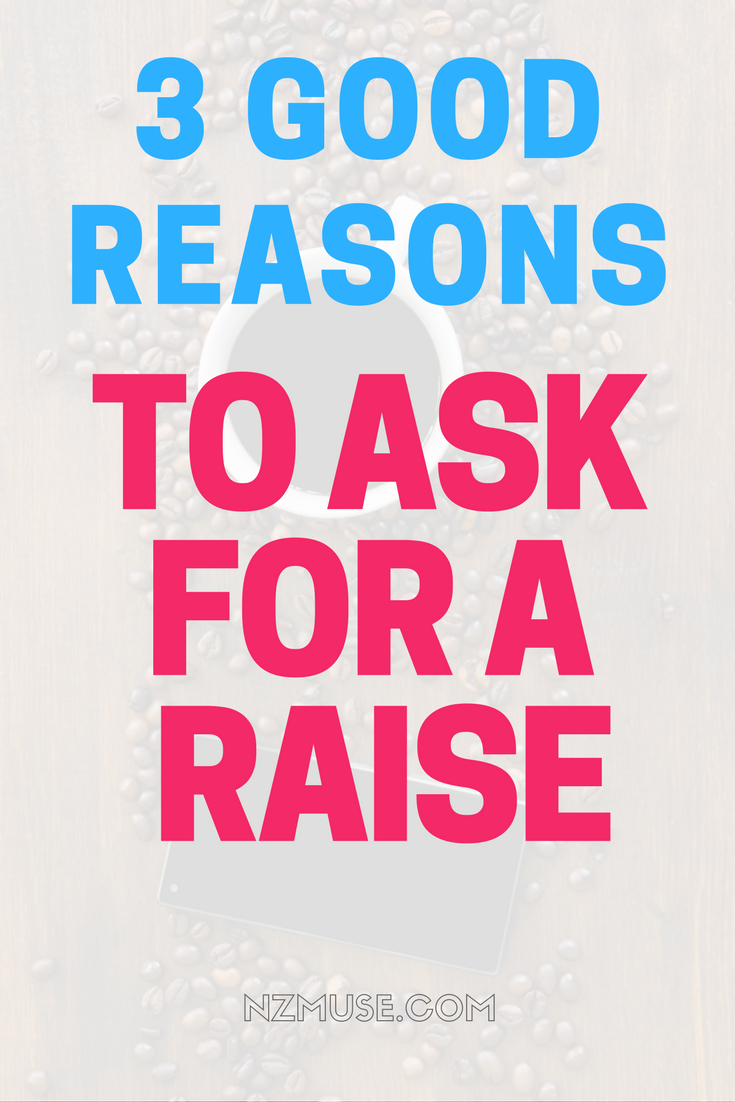 3 reasons to ask for a raise