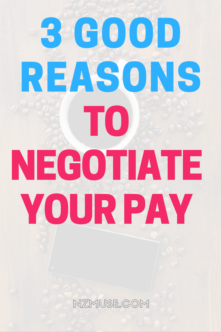 3 reasons to negotiate your pay