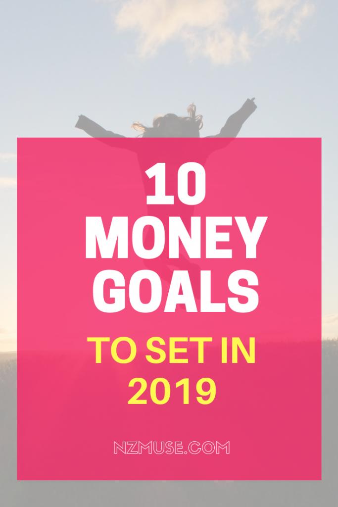 10 MONEY GOALS TO SET IN 2019